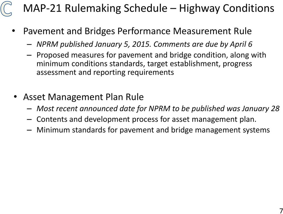 establishment, progress assessment and reporting requirements Asset Management Plan Rule Most recent announced date for NPRM to be