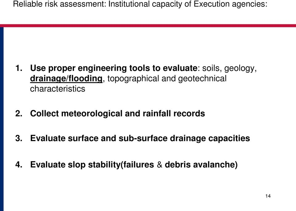 topographical and geotechnical characteristics 2.