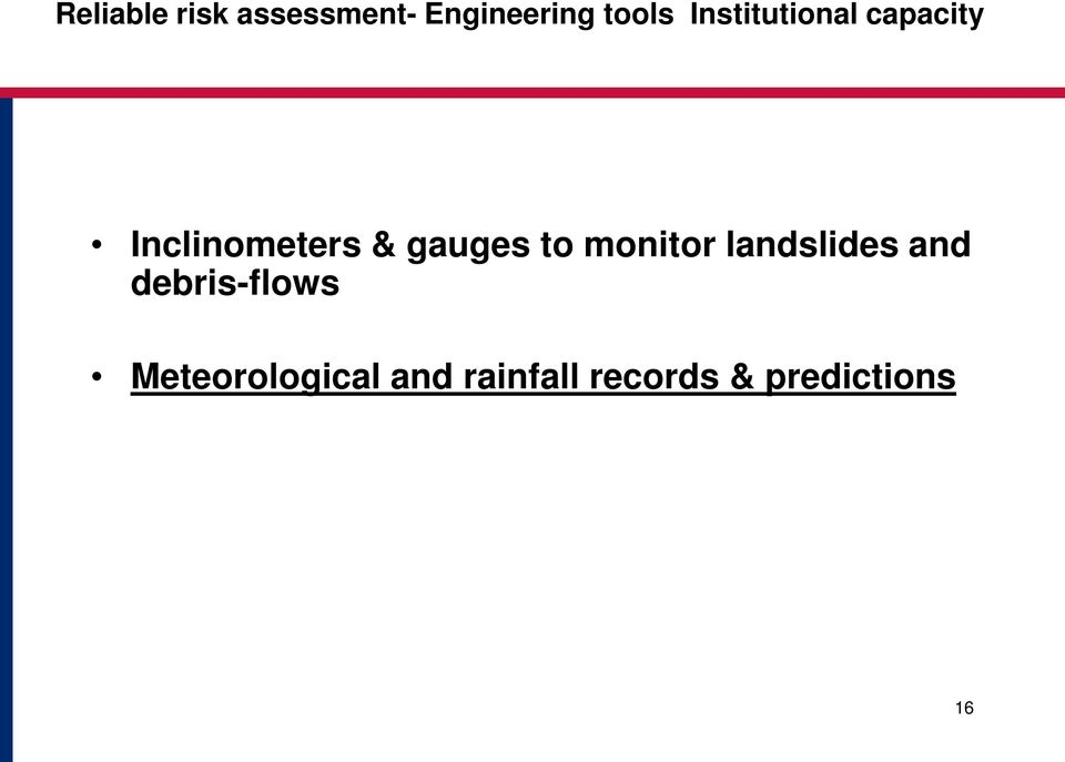 to monitor landslides and debris-flows
