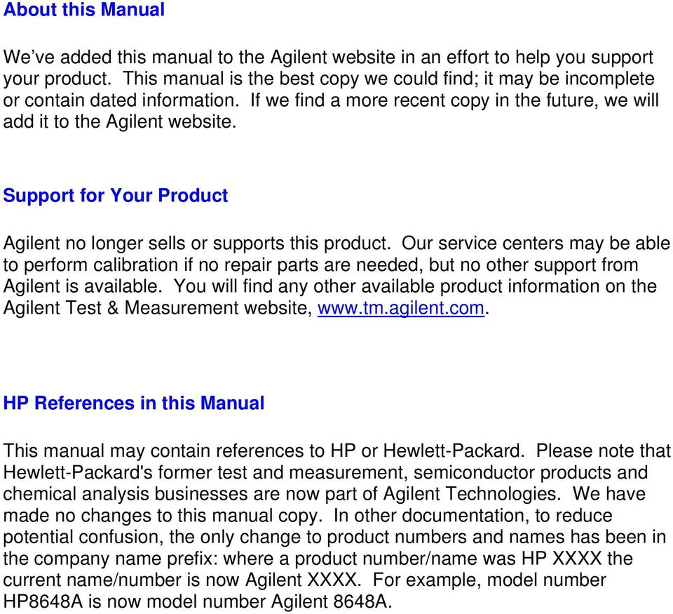 Support for Your Product Agilent no longer sells or supports this product.