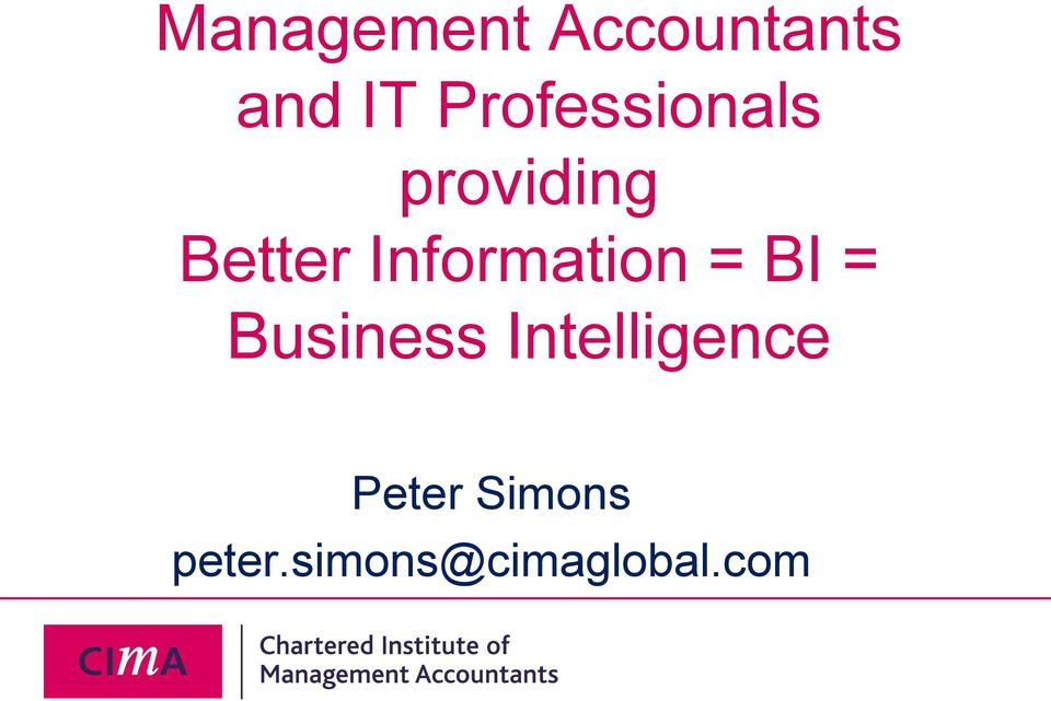 Information = BI = Business