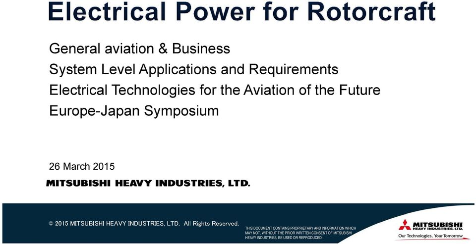 Europe-Japan Symposium 26 March 2015 2015 MITSUBISHI HEAVY