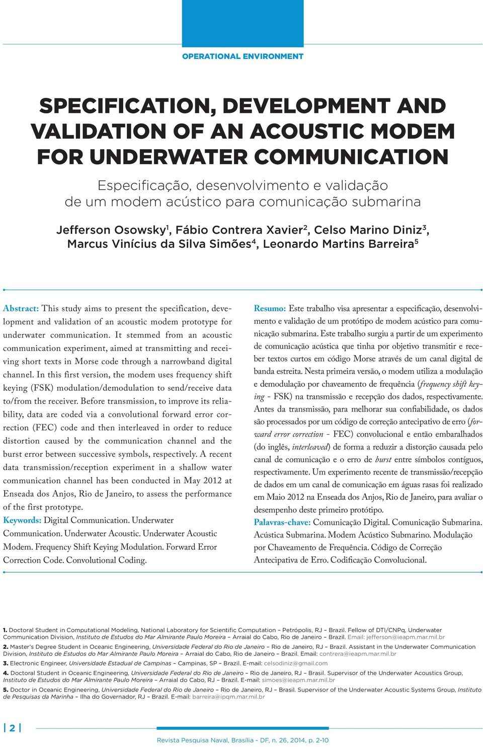 development and validation of an acoustic modem prototype for underwater communication.
