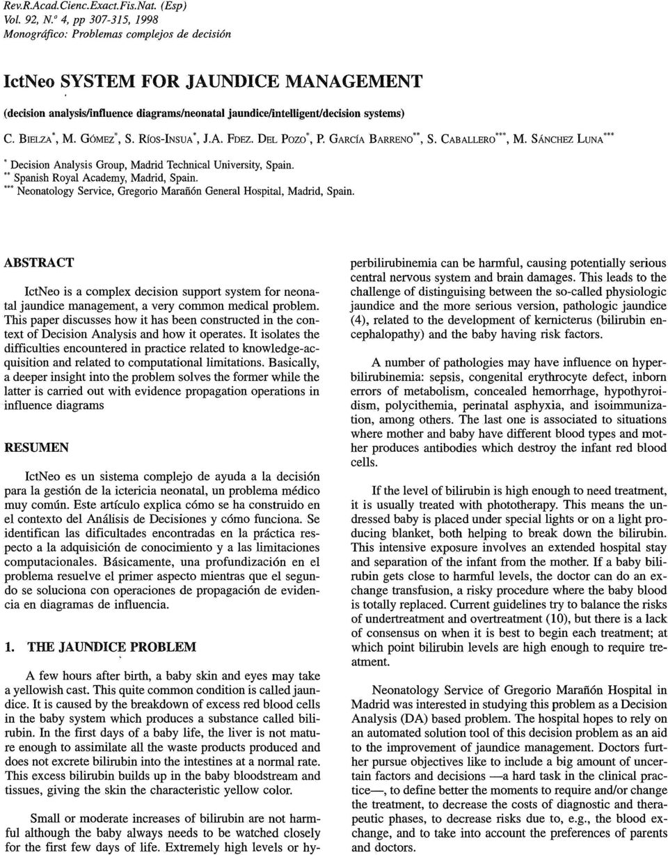 "BELZA', M. GÓMEZ*, S. RÍos-NSUA', la fdez. DEL POZO', P. GARCÍA BARRENO*', S. CABALLERO""', M. SÁNCHEZ LUNA'*', Decision Analysis Group, Madrid Technical University, Spain."