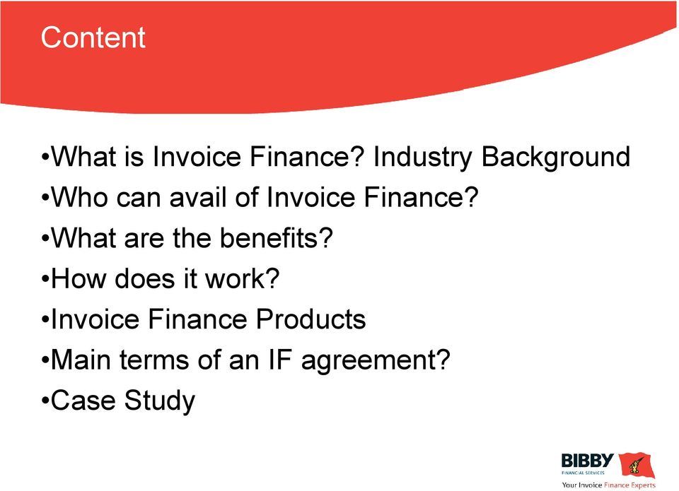 Finance? What are the benefits? How does it work?