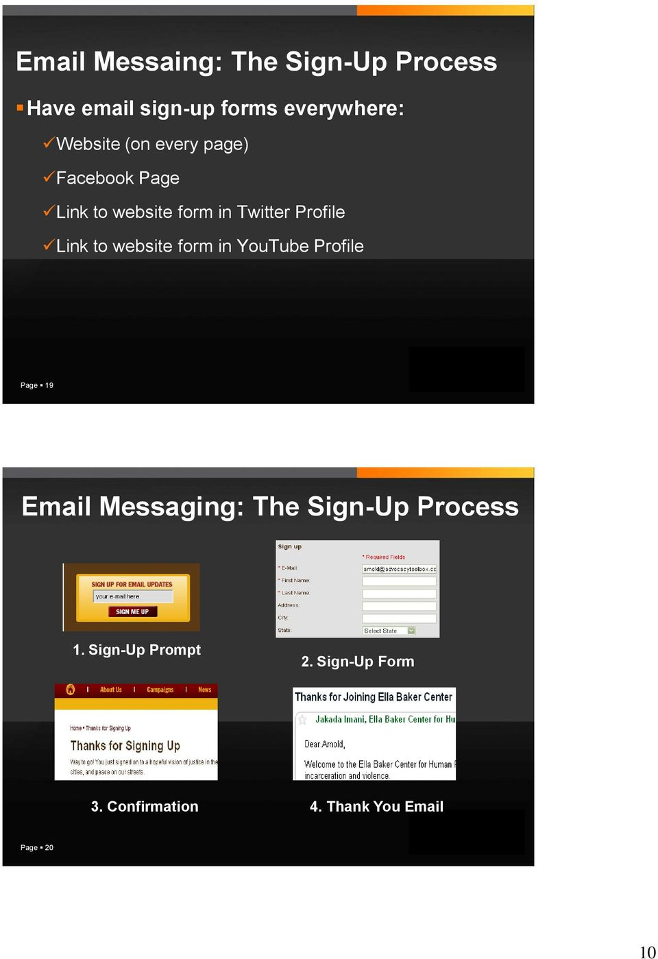 Link to website form in YouTube Profile Page 19 Email Messaging: The Sign-Up