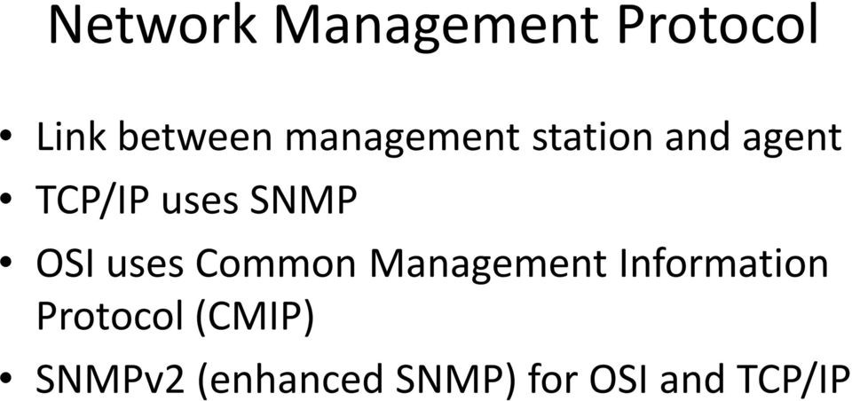 OSI uses Common Management Information