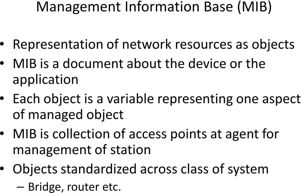 representing one aspect of managed object MIB is collection of access points at