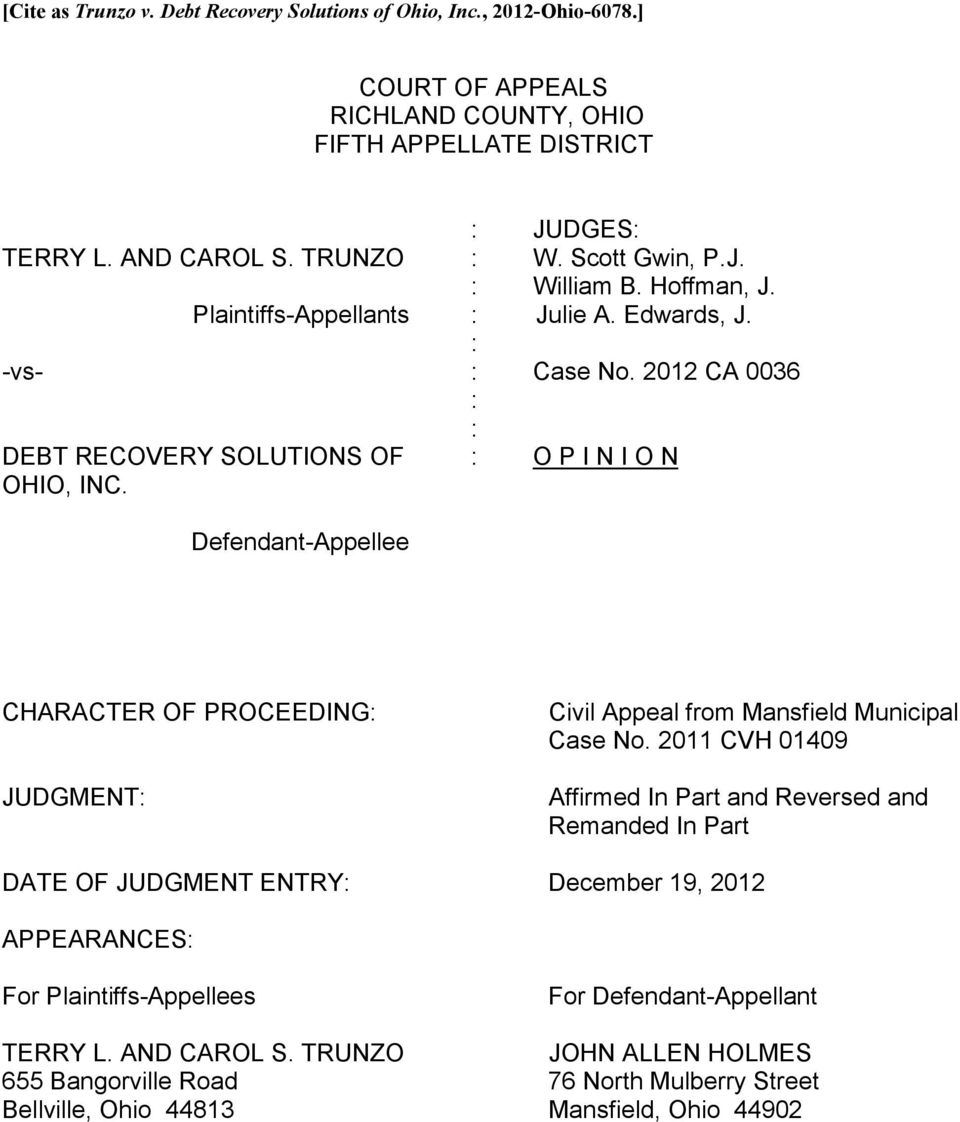 2012 CA 0036 O P I N I O N Defendant-Appellee CHARACTER OF PROCEEDING JUDGMENT Civil Appeal from Mansfield Municipal Case No.