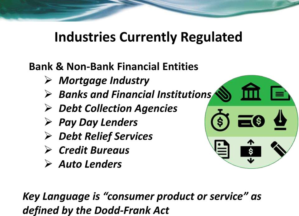 Agencies Pay Day Lenders Debt Relief Services Credit Bureaus Auto