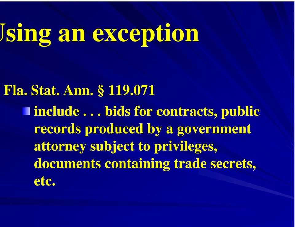 .. bids for contracts, public records produced