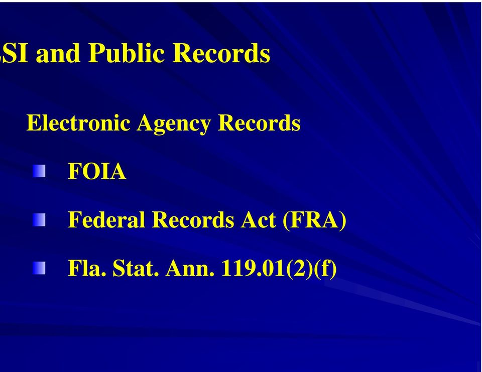 FOIA Federal Records Act