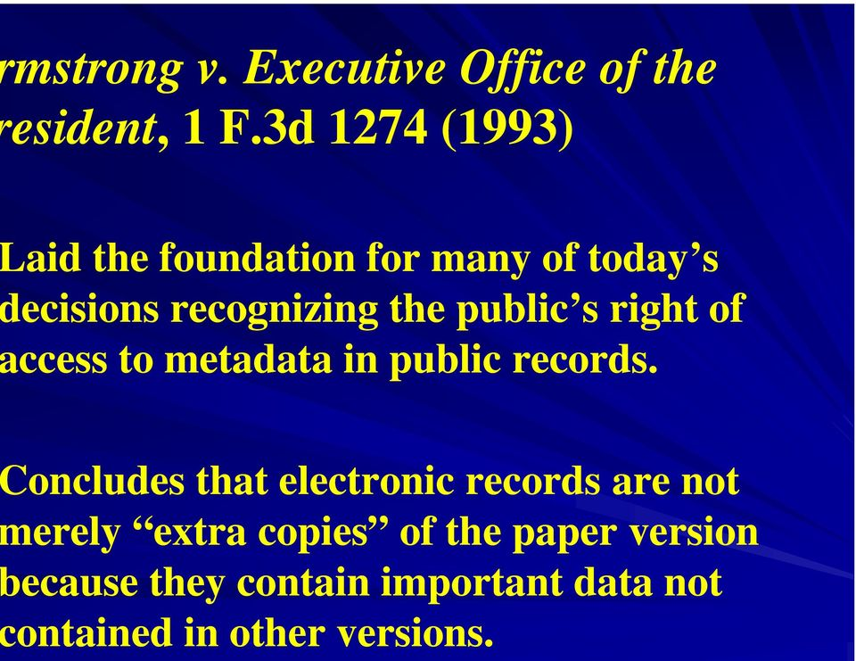 public s rightof ccess to metadata in public records.