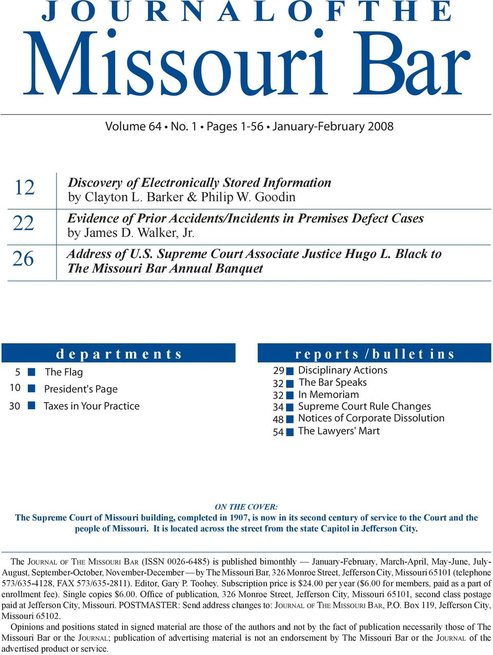 Black to The Missouri Bar Annual Banquet d e p a r t m e n t s 5 The Flag 10 President's Page 30 Taxes in Your Practice r e p o r t s / b u l l e t i n s 29 Disciplinary Actions 32 The Bar Speaks 32