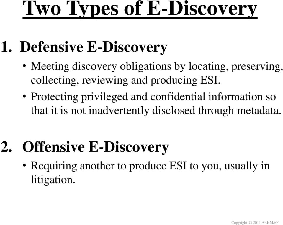 collecting, reviewing and producing ESI.