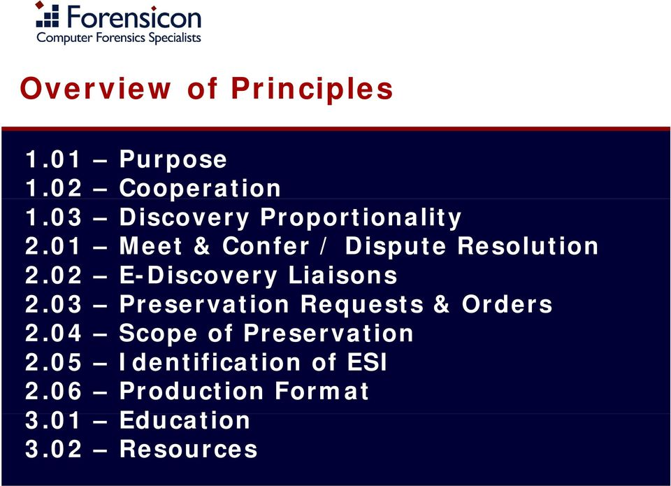 02 E-Discovery Liaisons 2.03 Preservation Requests & Orders 2.