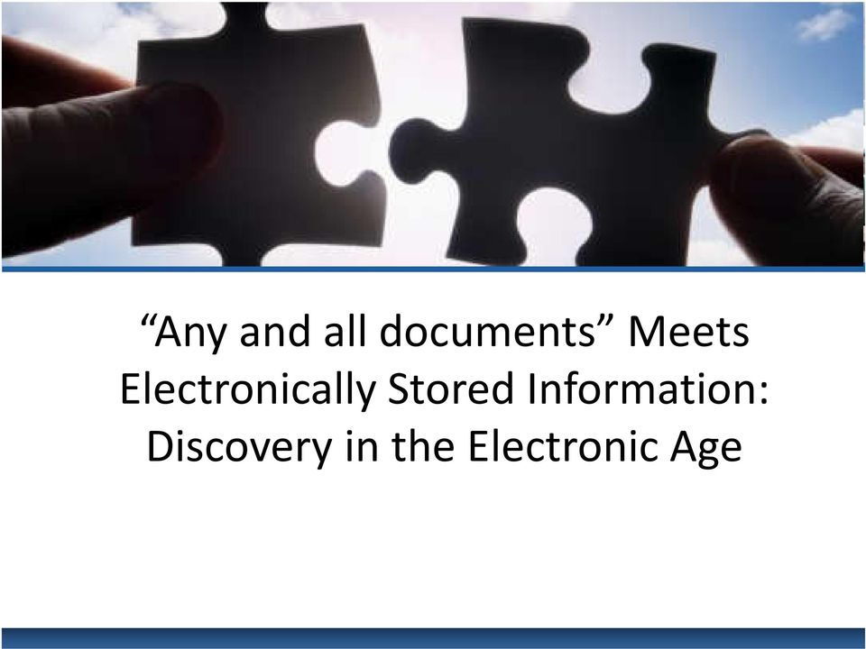 Stored Information: