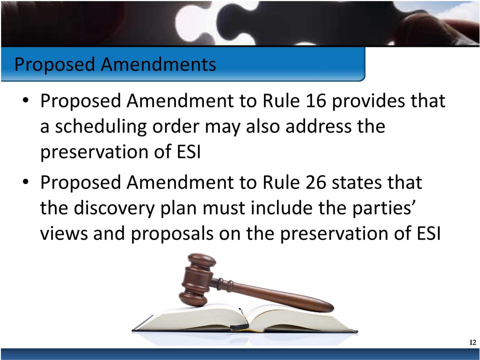 Proposed Amendment to Rule 26 states that the discovery plan