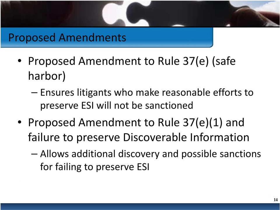 Proposed Amendment to Rule 37(e)(1) and failure to preserve Discoverable