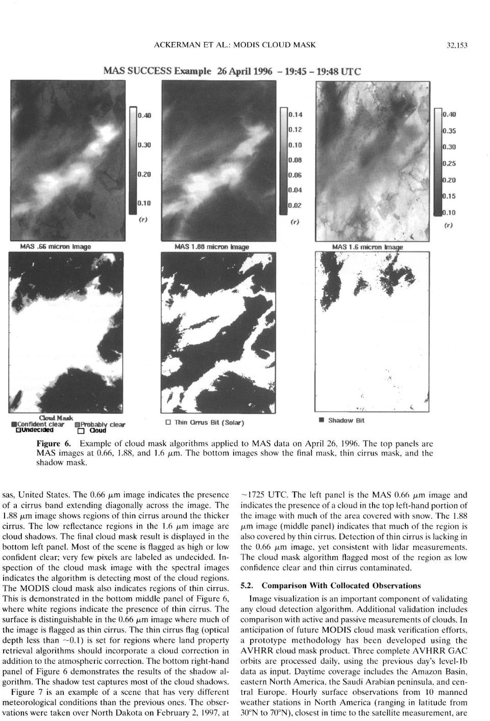 The bottom images show the final mask, thin cirrus mask, and the shadow mask. sas, United States. The 0.66 wrn image indicates the presence of a cirrus band extending diagonally across the image.