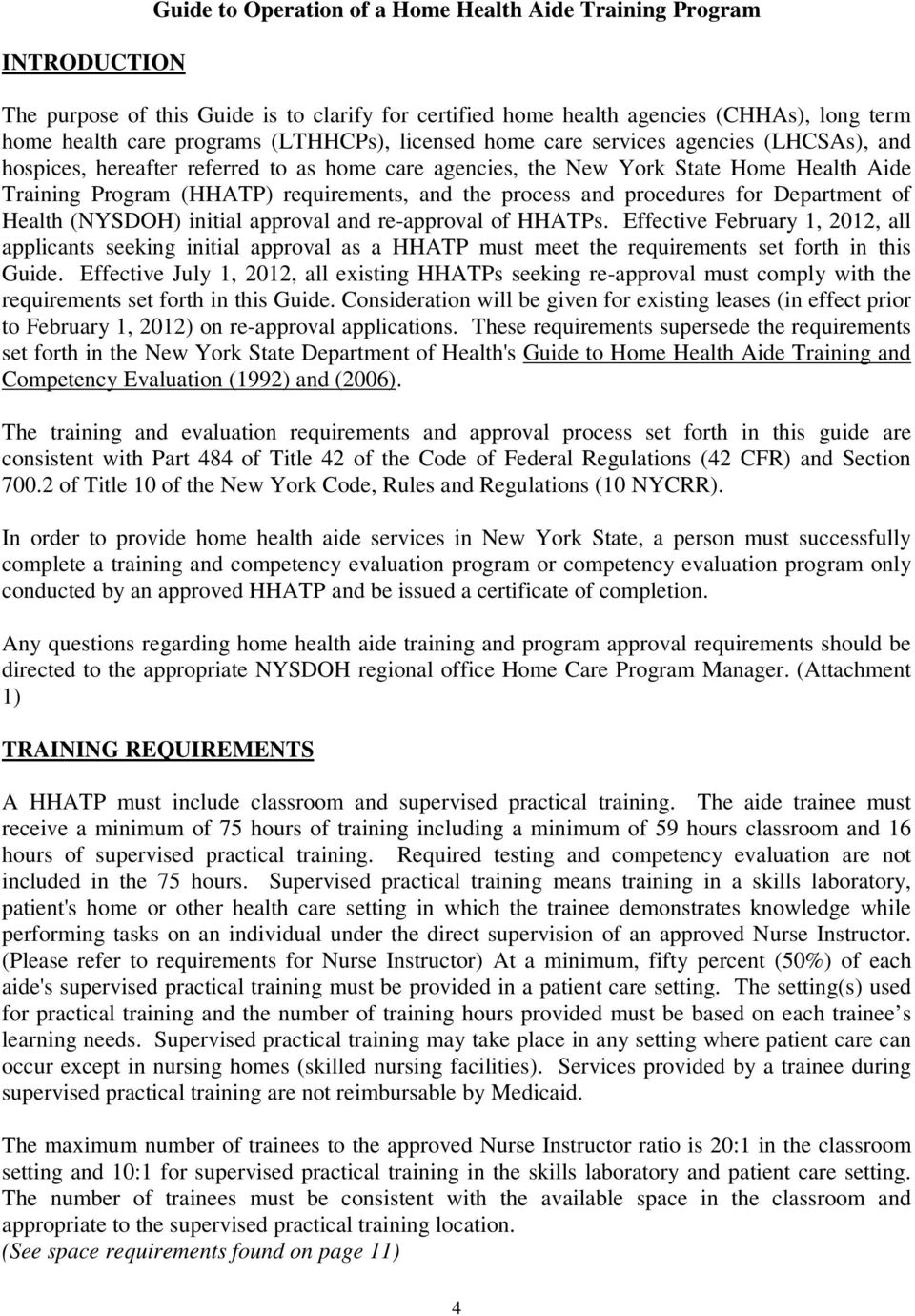 process and procedures for Department of Health (NYSDOH) initial approval and re-approval of HHATPs.