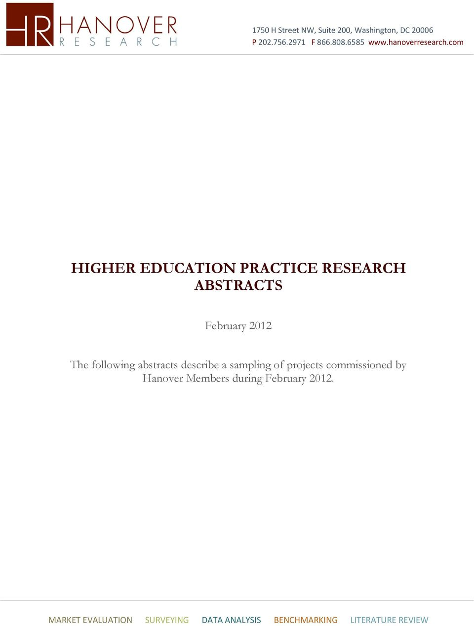 com HIGHER EDUCATION PRACTICE RESEARCH ABSTRACTS February 2012 The following abstracts