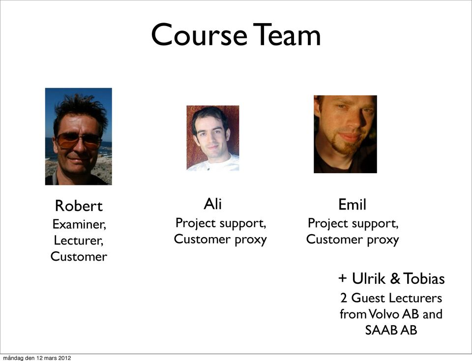 Emil Project support, Customer proxy + Ulrik