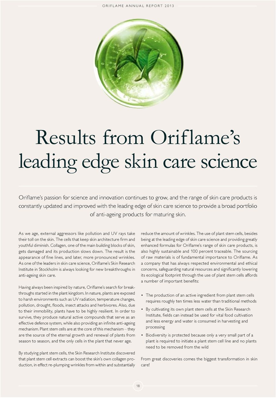 take anti-ageing skin care.