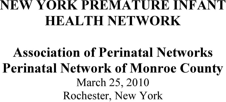 Networks Perinatal Network of