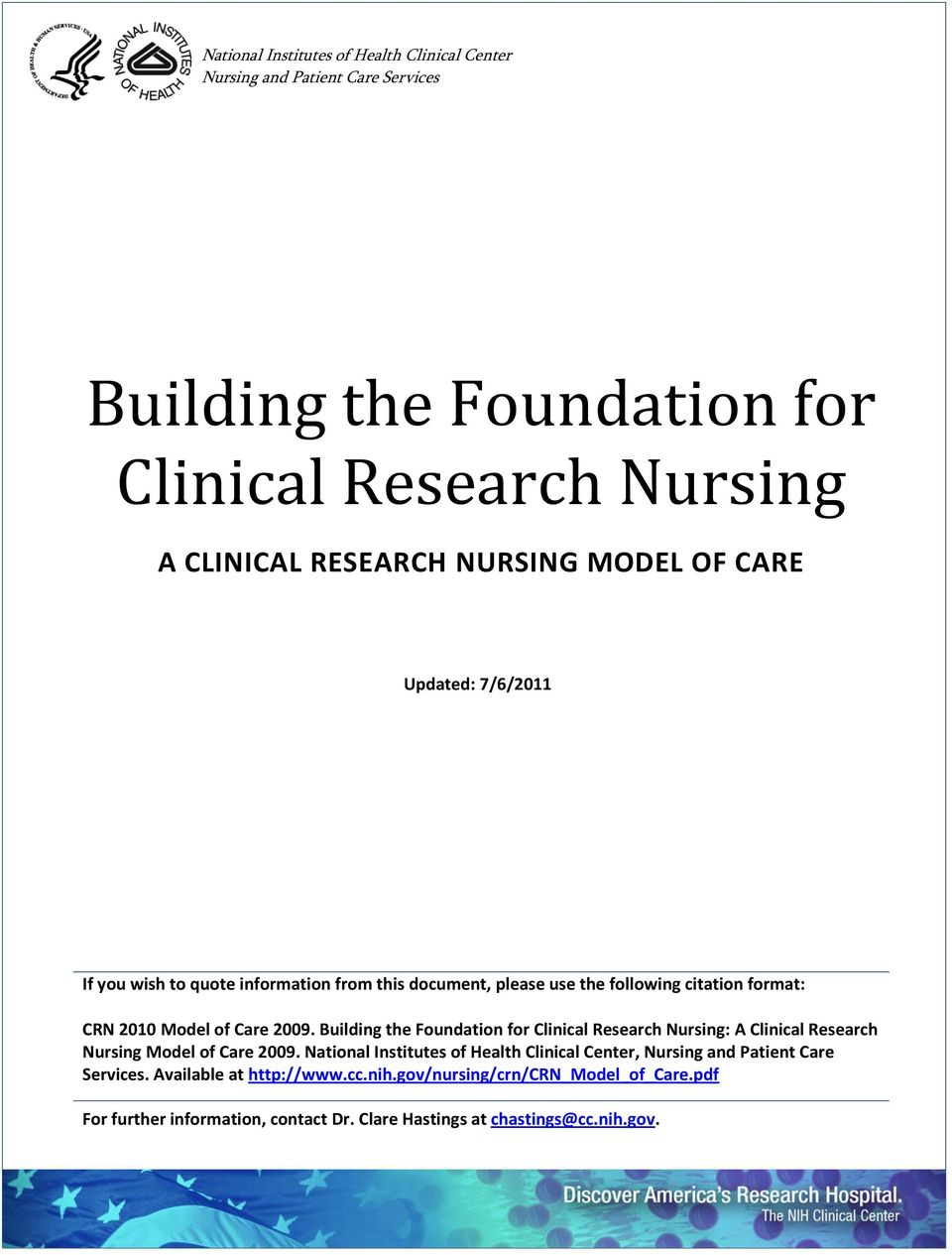 Building the Foundation for Clinical Research Nursing: A Clinical Research Nursing Model of Care 2009.