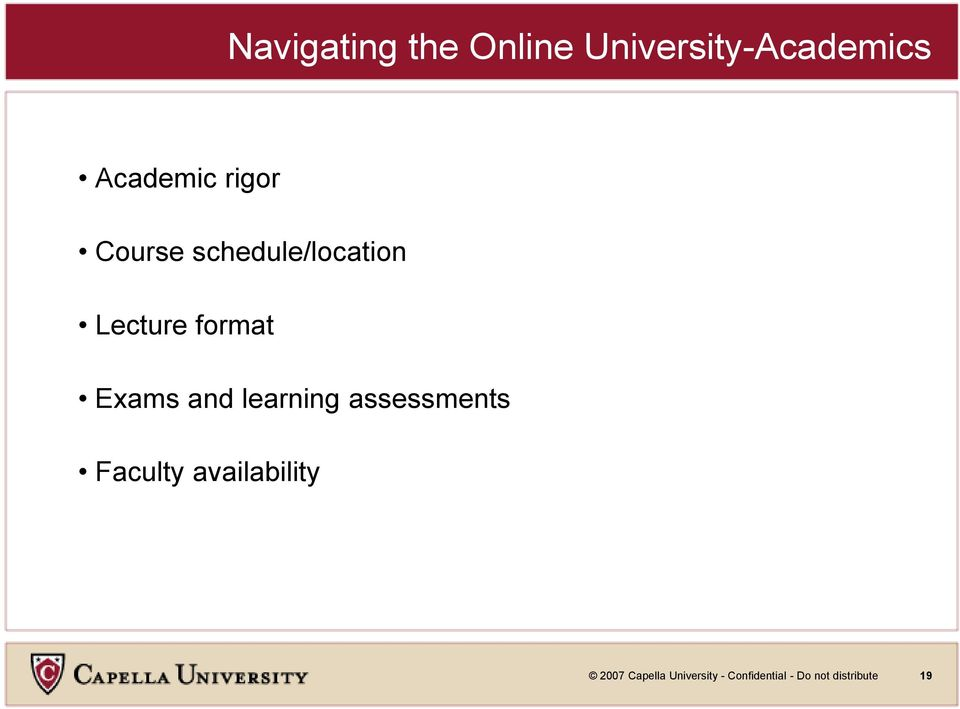 and learning assessments Faculty availability 2007