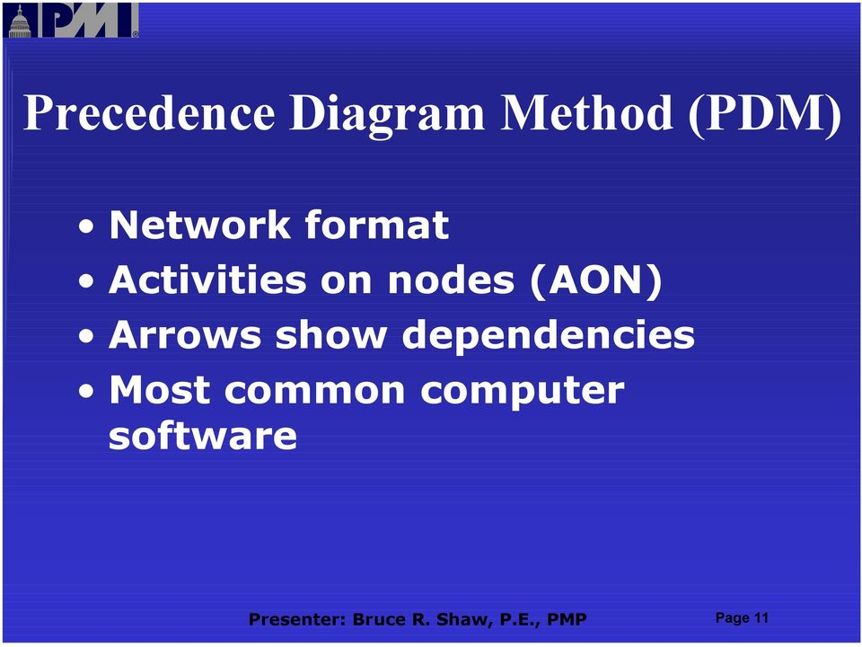 show dependencies Most common computer