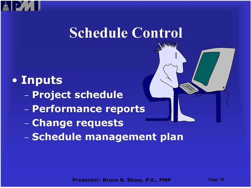 requests Schedule management plan