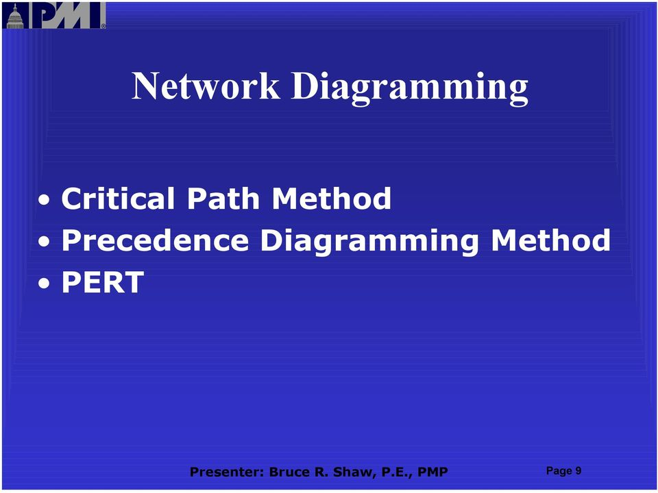 Diagramming Method PERT