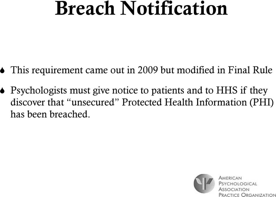 notice to patients and to HHS if they discover that