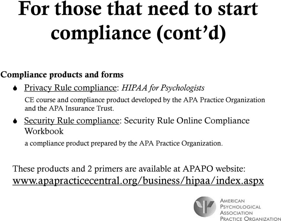 Security Rule compliance: Security Rule Online Compliance Workbook a compliance product prepared by the APA Practice