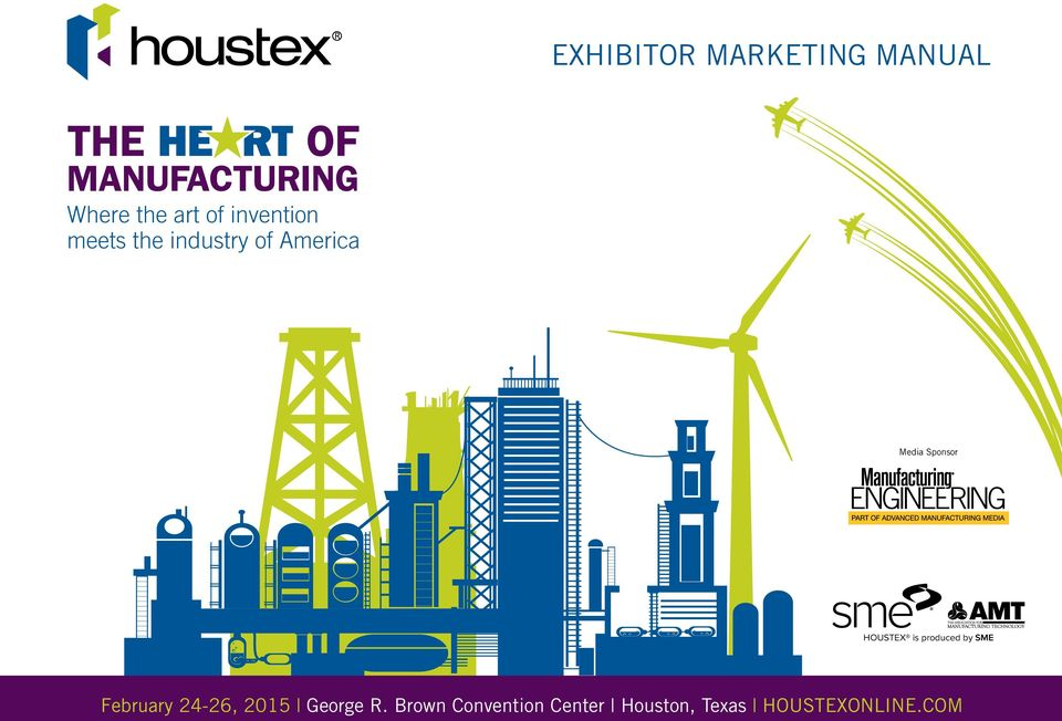 Sponsor HOUSTEX is produced by SME February 24-26,