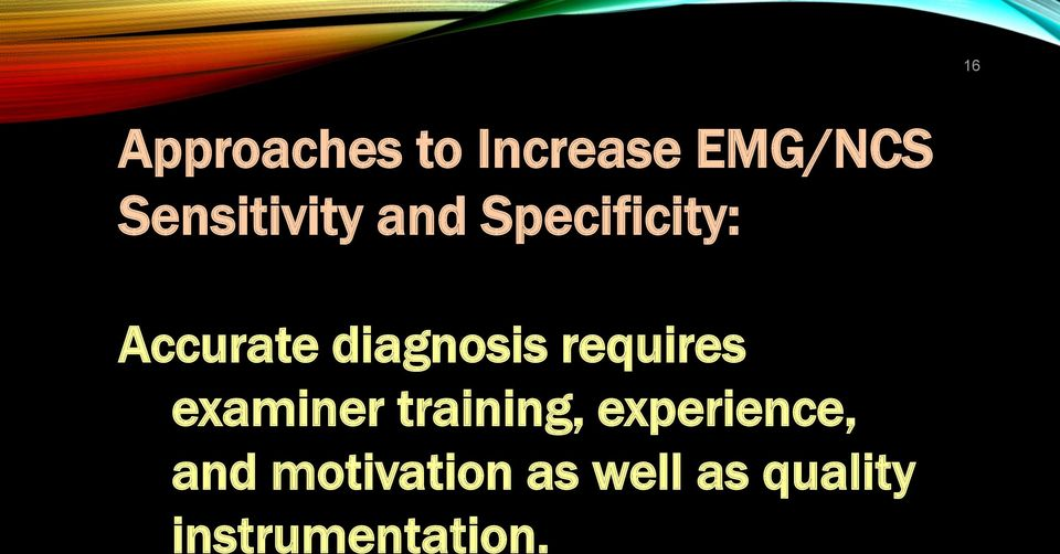 diagnosis requires examiner training,