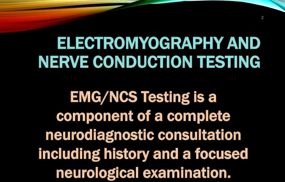complete neurodiagnostic consultation