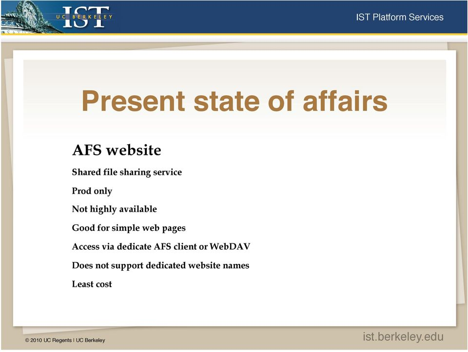 for simple web pages Access via dedicate AFS client