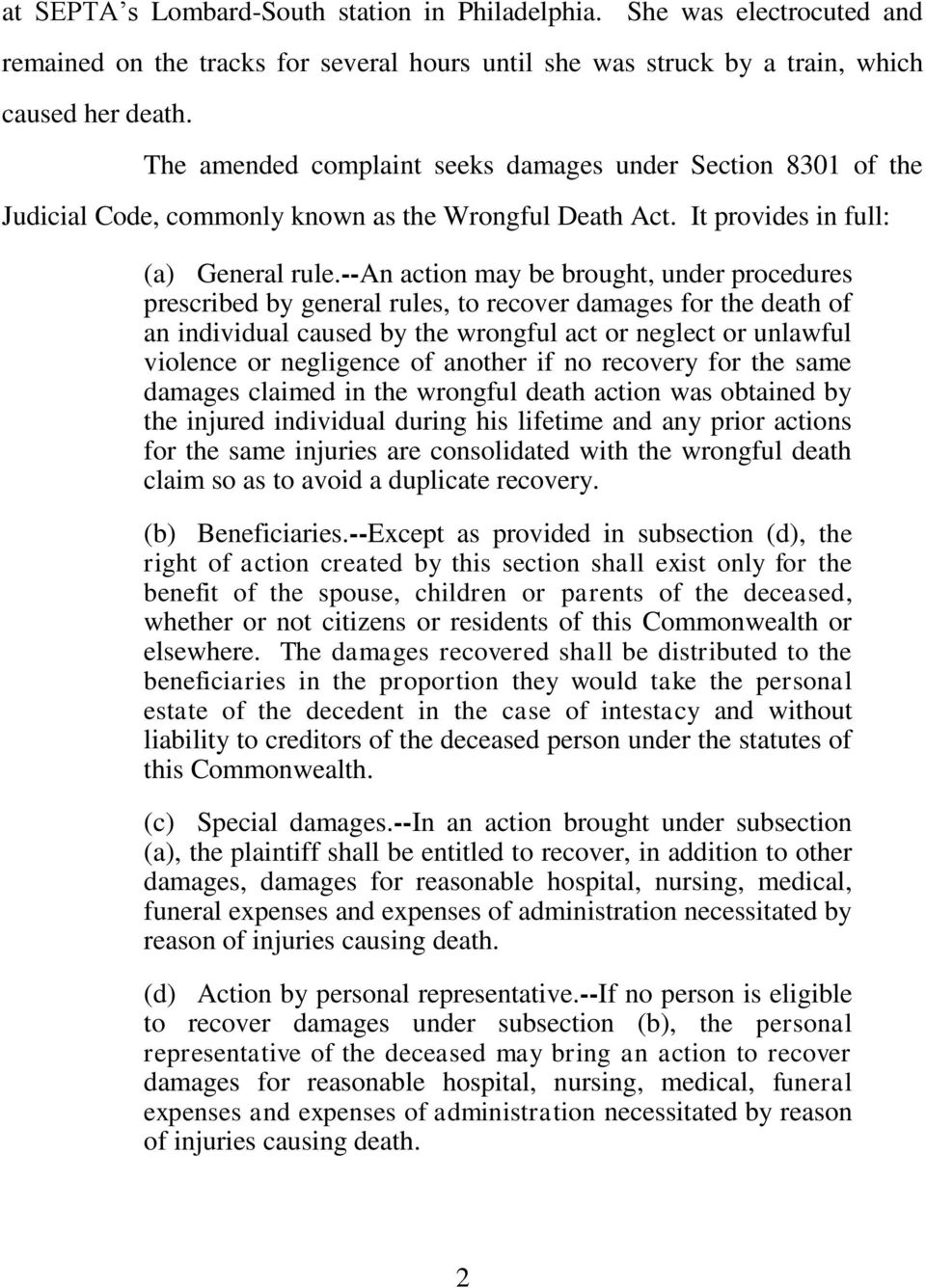 --an action may be brought, under procedures prescribed by general rules, to recover damages for the death of an individual caused by the wrongful act or neglect or unlawful violence or negligence of