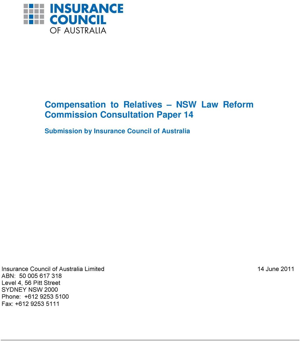 Council of Australia Limited 14 June 2011 ABN: 50 005 617 318 Level