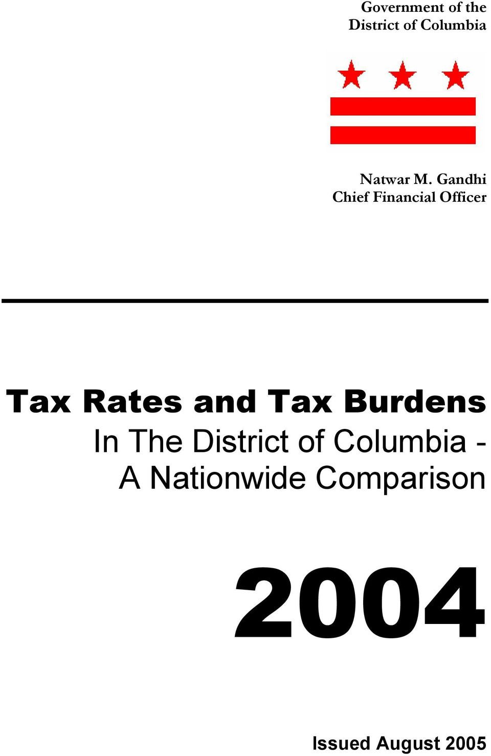 and Tax Burdens In The District of Columbia -