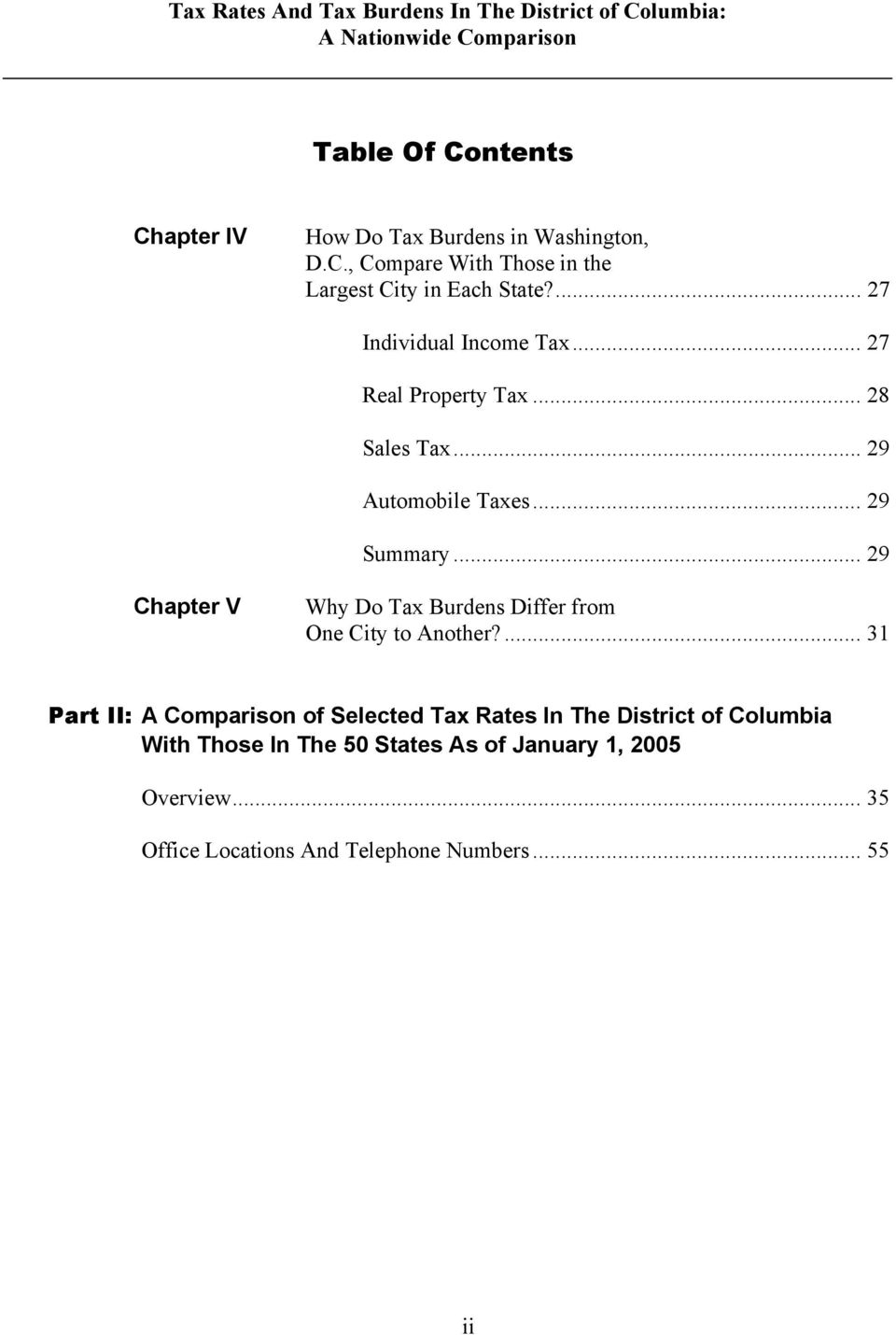 .. 29 Automobile Taxes... 29 Summary... 29 Chapter V Why Do Tax Burdens Differ from One City to Another?