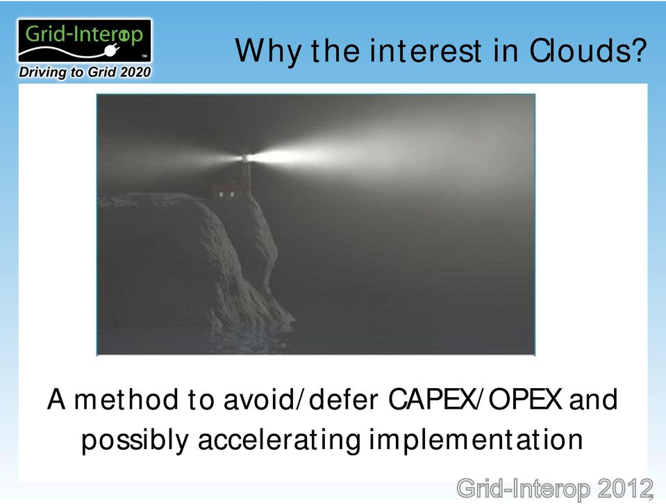 CAPEX/OPEX and possibly