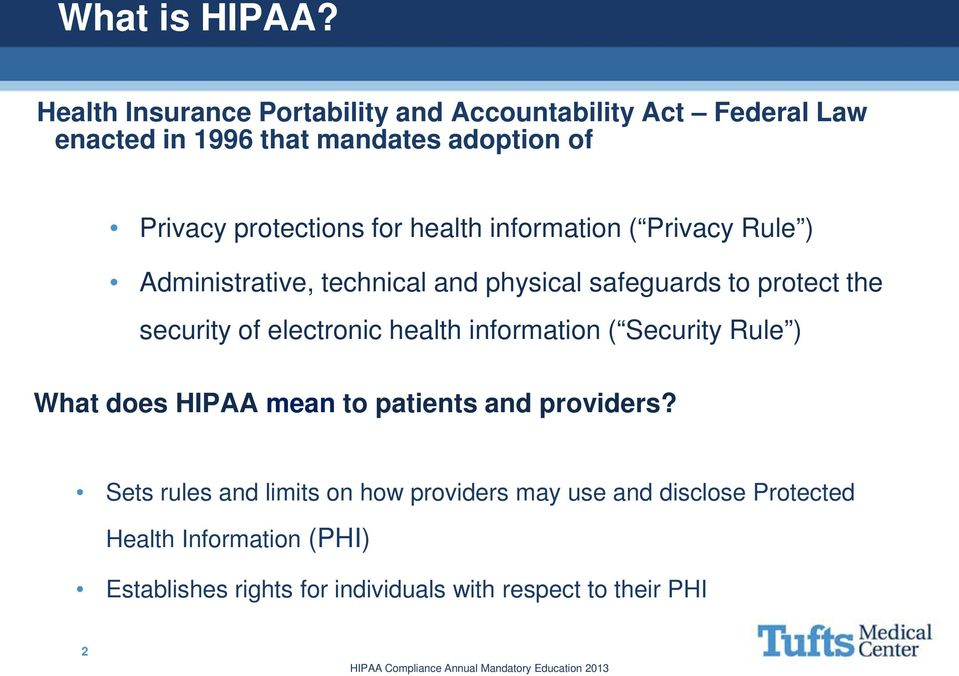 for health information ( Privacy Rule ) Administrative, technical and physical safeguards to protect the security of electronic