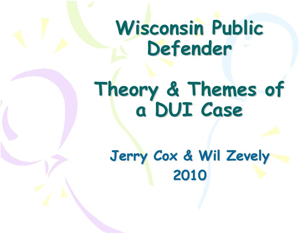 Themes of a DUI Case