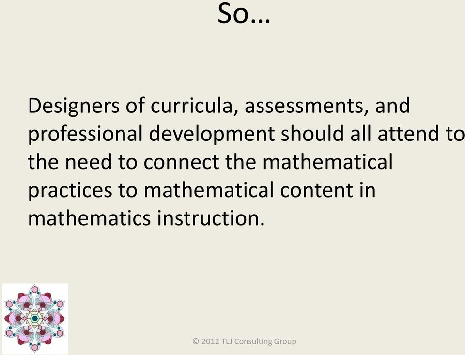 the need to connect the mathematical practices