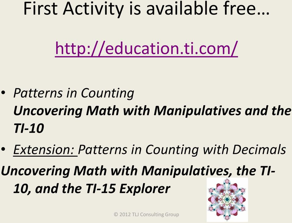 n.ti.com/ Patterns in Counting Uncovering Math with