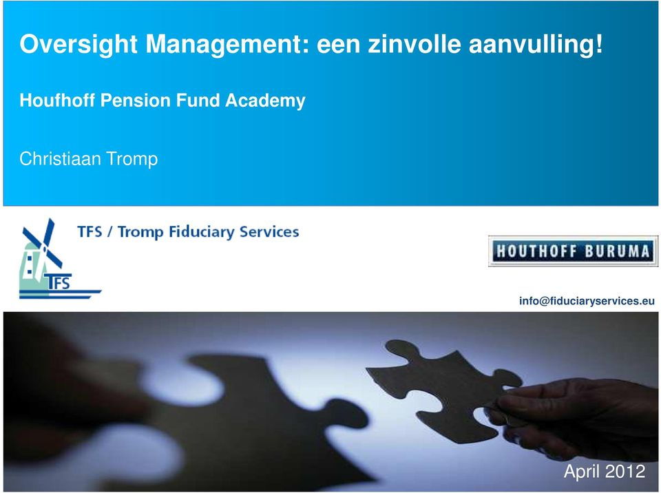 Houfhoff Pension Fund Academy